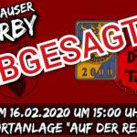 Derby abgesagt am16.02.2020